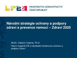 Národní strategie ochrany a podpory zdraví a prevence nemocí – Zdraví 2020