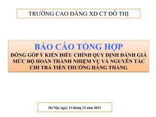 Hà N ội ,  ngày  13  tháng  12  năm  2013
