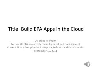 Title: Build  EPA Apps in the Cloud