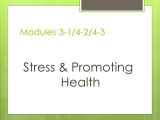 Modules 3-1/4-2/4-3