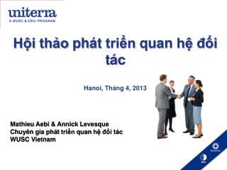 Hội thảo phát triển quan hệ đối tác Hanoi,  Tháng  4, 2013