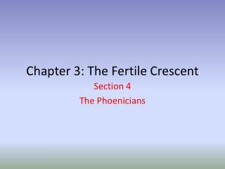 Chapter 3: The Fertile Crescent