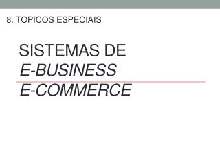 Sistemas de e-business e-commerce