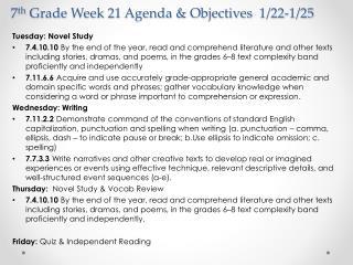 7 th  Grade Week 21 Agenda & Objectives  1/22-1/25