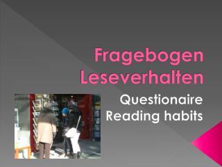 Fragebogen Leseverhalten