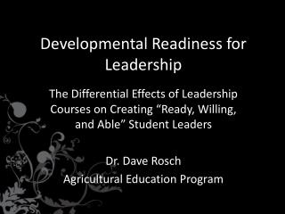 Developmental Readiness for  Leadership
