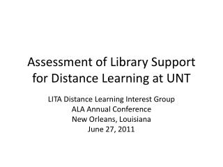 Assessment of Library Support for Distance Learning at UNT