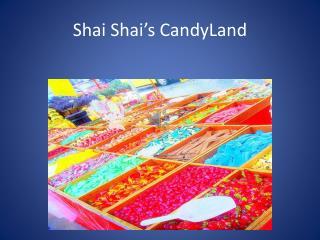 Shai Shai's CandyLand