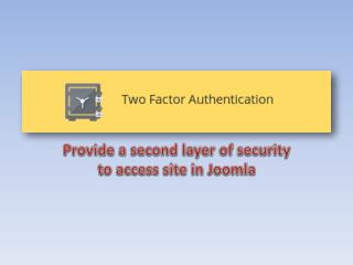 Provide a second layer of security to access site in  Joomla