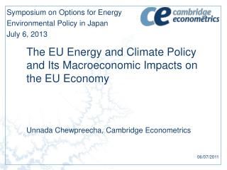 The EU Energy and Climate Policy and Its Macroeconomic Impacts on the EU Economy
