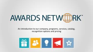 An introduction to our company, programs, services,  catalog, recognition options  and pricing