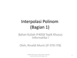 Interpolasi Polinom ( Bagian  1)