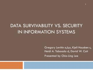 Data survivability vs. security in information systems