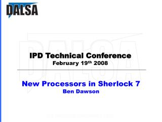 New Processors in Sherlock 7 Ben Dawson