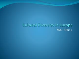 Cultural Diversity in Europe