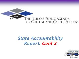 State Accountability  Report:  Goal 2