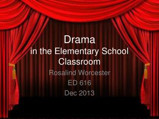 Drama  in the Elementary School Classroom