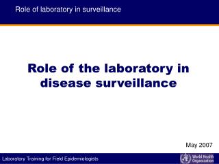 Role of the laboratory in disease surveillance