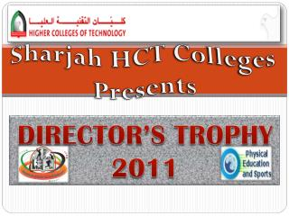 DIRECTOR'S TROPHY 2011