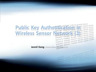 Public Key Authentication in Wireless Sensor Network (3)