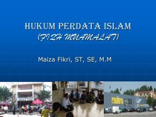 HUKUM PERDATA ISLAM (FIQH MUAMALAT)