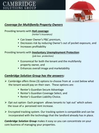 Coverage for Multifamily Property Owners Providing tenants with  Ho4 coverage :
