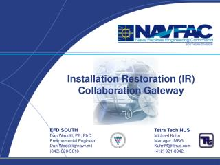 Installation Restoration IR Collaboration Gateway