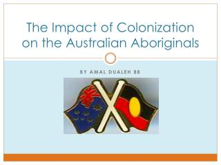 The Impact of Colonization on the Australian Aboriginals