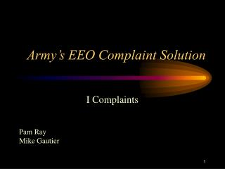 Army s EEO Complaint Solution
