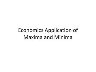 Economics Application of Maxima and Minima