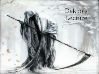 Dakuo ' s Lecture
