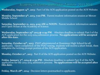 Academy of  Science Admissions  Timeline  2013-2014