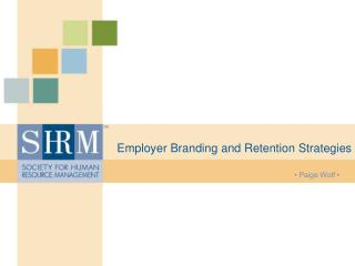Employer Branding and Retention Strategies