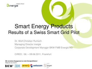 Smart  Energy  Products Results  of a Swiss Smart  Grid  Pilot