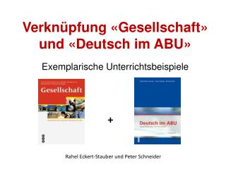 Verknüpfung «Gesellschaft» und «Deutsch im ABU»