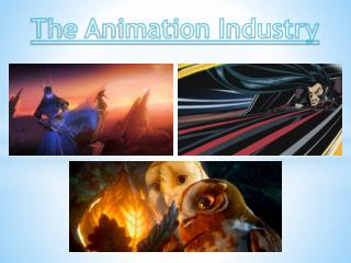 The Animation Industry