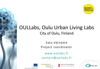 OULLabs, Oulu Urban Living Labs City of Oulu, Finland