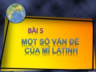 Một số vấn đề của mĩ latinh