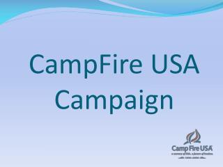 CampFire USA  Campaign