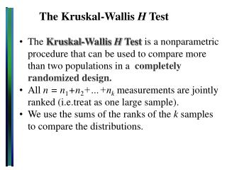 The Kruskal-Wallis  H  Test
