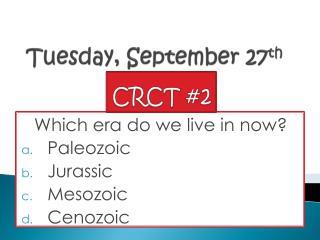Tuesday, September 27 th