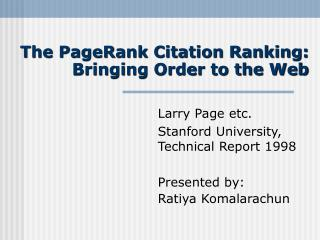 The PageRank Citation Ranking: Bringing Order to the Web