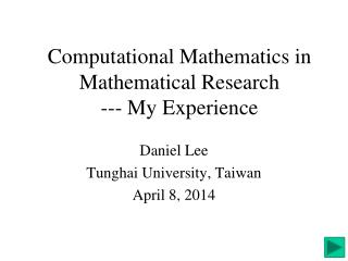 Computational Mathematics in Mathematical Research --- My Experience
