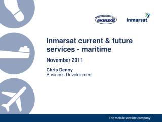 Inmarsat  current  &  future  services - maritime
