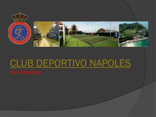 CLUB DEPORTIVO NAPOLES San Sebastián