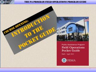 THE PA PROGRAM FIELD OPERATIONS PROGRAM GUIDE