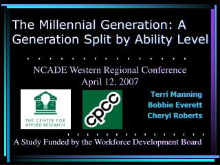 The Millennial Generation: A Generation Split by Ability Level