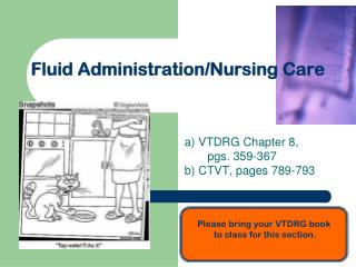 Fluid Administration/Nursing Care