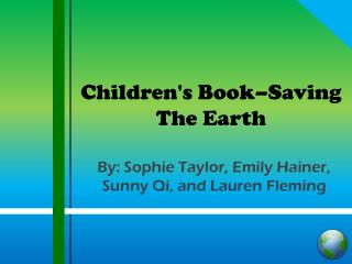 Children's Book–Saving  The Earth
