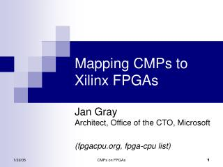 Mapping CMPs to Xilinx FPGAs